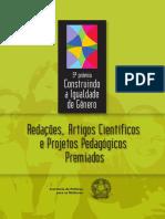 Construindo a Igualdade de Gênero - Redações, Artigos Científicos e Projetos Pedagógicos Premiados