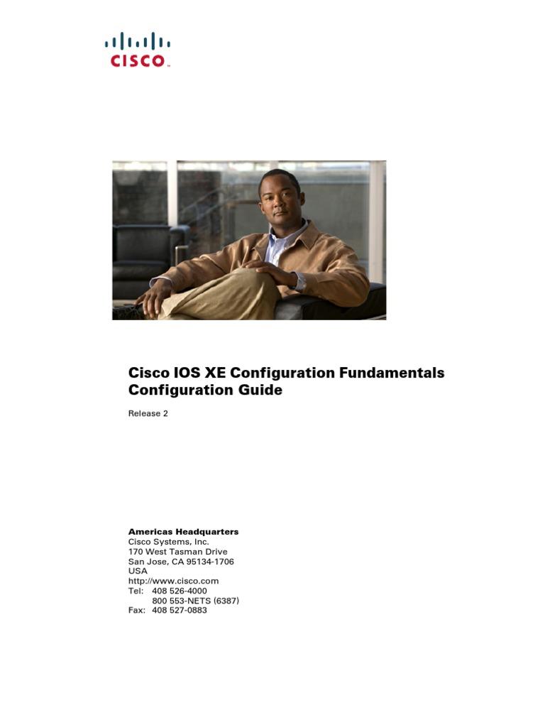 Cisco IOS XE Configuration Fundamentals Configuration Guide