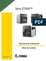 Série ZT200. Impressoras Industriais. Guia Do Usuário. P Rev. A