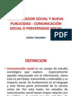 COMUNICADOR SOCIAL Y NUEVA  PUBLICIDAD - COMUNICACIÓN SOCIAL
