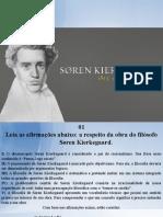 Perguntas Soren Kierkegaard