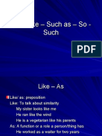 As – Like – Such as – So