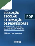 EDUCAÇÃO ESCOLAR E FORMAÇÃO DE PROFESSORES - Prof. Rafael Rossi