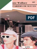 O cariera de succes