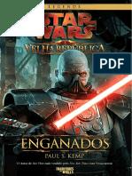 Star Wars - Velha República - Enganados - Paul S. Kemp (TdW)