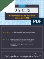 D y C 75