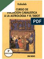 (Kabaleb) - Curso de Iniciación Cabalistica a La Astrologia y El Tarot