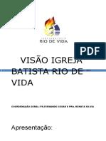 TREINAMENTO  PARA LIDERES VISAO IGREJA BATISTA RIO DE VIDA.