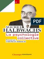 Halbwachs, Maurice - La Psychologie collective (Champs) (2015, Flammarion, 978-2-0813-6120-1,978-2-0813-6121-8,978-2-0812-7941-4,1-1857-1939-3)