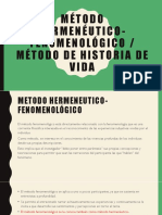 Contenido 2. Métodos 2, Método Hermenéutico-fenomenológico Métodos 3. Historia de Vida