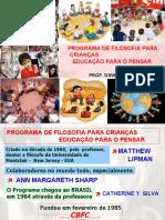 PROGRAMA FILOSOFIA PARA CRIANÇAS - EDUCAÇÃO PARA O PENSAR