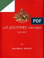 Mourat Jean-maurice - La Guitare Classique - Vol c