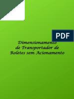 Dimensionamento de Transportador de Roletes Sem Acionamento