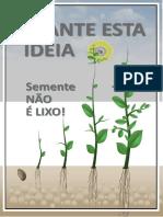 D90 - Plante Esta Ideia