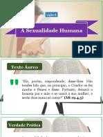 Lição 6_A Sexualidade Humana EDITADO