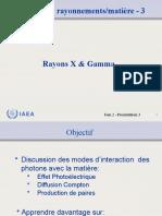 Lecture 3 - Interaction Avec La Matière 3 - Rays X, Photons