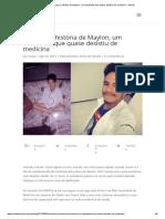 Conheça a história de Maylon, um estudante que quase desistiu de medicina - Stoodi