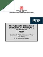 EXAME DE PRÁTICA PROCESSUAL PENAL DE 24 DE NOVEMBRO DE 2007 - RNE