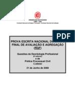Prova escrita nacional de Prática Processual Penal - Junho 2008 - RNE