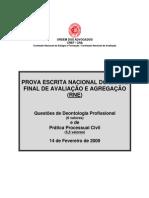EXAME DE DEONTOLOGIA PROFISSIONAL E PROCESSO CIVIL DE 14 DE FEVEREIRO DE 2009