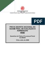 Prova escrita nacional de Prática Processual Penal - Julho de 2009