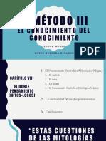 El Método III, El Doble Pensamiento SMM y ETR