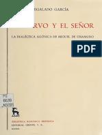 Regalado García, Antonio - El siervo y el señor- La dialéctica agónica de Miguel de Unamuno