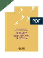 Itinerarios de Lectura Para La Escuela VERSION WEB Edición Victoria Santa Cruz - CA-RHM