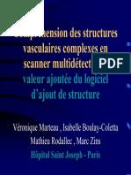 Compréhension des structures vasculaires complexes en scanner multidétecteur  valeur ajoutée du logiciel d'ajout de structure