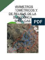 Parámetros Morfométricos y de Relieve de La Subcuenca Shullcas
