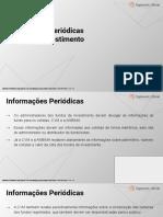 A087 - Informações Periódicas - Fundos de Investimentos (1)