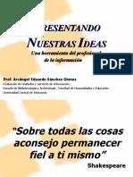 PRESENTANDO NUESTRAS IDEAS