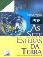 (Mário Frigeri) as Sete Esferas Da Terra
