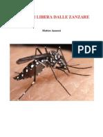come bisogna liberarsi dalle zanzare