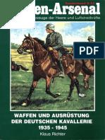 Waffen-Arsenal Sonderband 33 - Waffen und Ausrüstung der Deutschen Kavallerie 1935-1945