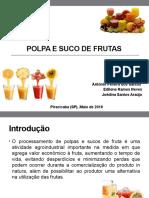 Processamento de Polpa de Frutas e Sucos De