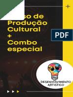 Finalização Curso de Produção Cultural + Combo - Desenvolvimento Artístico p0206