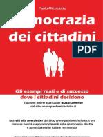 Democrazia dei Cittadini - Paolo Michelotto