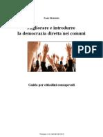 Migliorare e introdurre la democrazia diretta nei comuni - Guida per i cittadini consapevoli - Paolo Michelotto