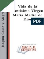 Casan y Alegre, Joaquín -Vida de La Santísima Virgen María, Madre de Dios