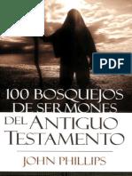 100 Bosquejos de Sermones Del a - John Phillips