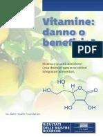 Vitamine Danno o Beneficio