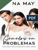 1- Gemelos en Problemas - Anna May - Historias de Amo de Multimillonarios Series