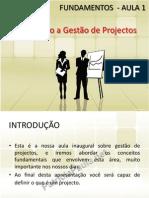 AULA 1 - Introducao a Gestão de Projecto