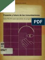 Presente y Futuro de Las Inmunizaciones