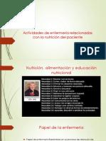 Actividades de enfermería relacionadas con la nutrición del paciente