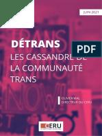 Détrans, les Cassandre de la Communauté Trans