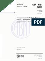 @NBR 12655 - Concreto de Cimento Portland – Preparo, Controle e Recebimento - Procedimento