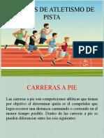 PRUEBAS DE ATLETISMO DE PISTA