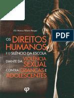 Os direitos humanos e o silêncio da escola diante da violência sexual contra crianças e adolescentes